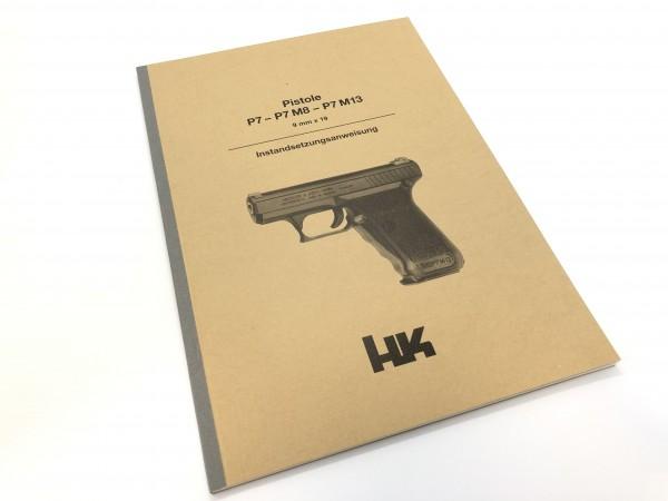 Instandsetzungsanweisung Pistole P7 Heckler und Koch
