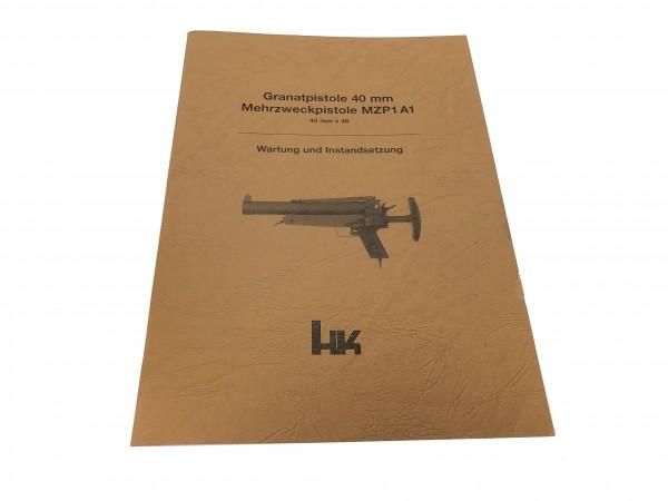 Wartung und Instandsetzung Granatpistole 40MM Heckler und Koch