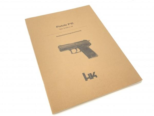 Instandsetzungsanweisung Pistole P10 Heckler und Koch